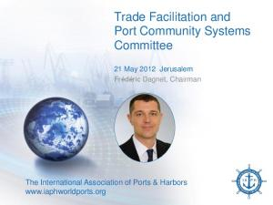 Trade Facilitation and Port Community Systems Committee