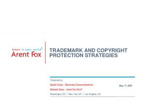 TRADEMARK AND COPYRIGHT PROTECTION STRATEGIES