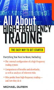 TRADING. All About HIGH-FREQUENCY MICHAEL DURBIN