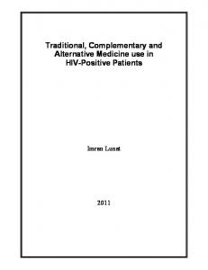 Traditional, Complementary and Alternative Medicine use in HIV-Positive Patients. Imran Lunat