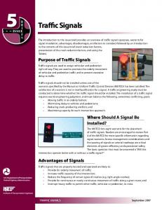 Traffic Signals. Purpose of Traffic Signals. Where Should A Signal Be Installed? Advantages of Signals