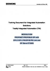 Training Document for Integrated Automation Solutions Totally Integrated Automation (TIA) MODULE E06