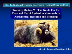 Training Module 9 The Guide For the Care and Use of Agricultural Animals in Agricultural Research and Teaching