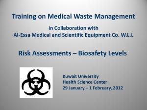 Training on Medical Waste Management. Risk Assessments Biosafety Levels
