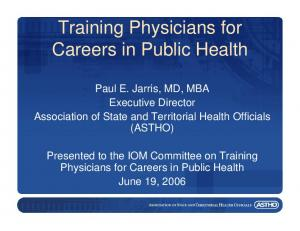Training Physicians for Careers in Public Health