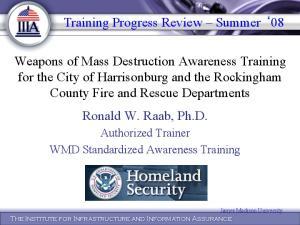Training Progress Review Summer 08