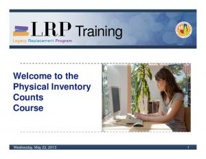 Training. Welcome to the Physical Inventory Counts Course