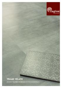 TRAME VELATE DESIGNED TO DECORATE THE SURFACES WITH STYLE AND ESSENTIALITY