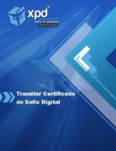 Tramitar Certificado de Sello Digital