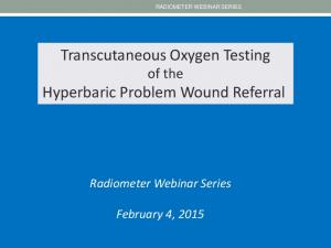 Transcutaneous Oxygen Testing of the Hyperbaric Problem Wound Referral