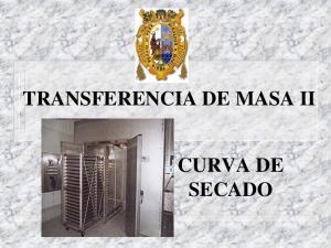 TRANSFERENCIA DE MASA II CURVA DE SECADO