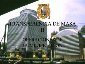 TRANSFERENCIA DE MASA II OPERACIONES DE HUMIDIFICACION