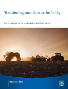 Transferring your farm to the family. How to leave your farm to your family in a tax efficient manner