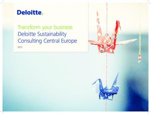 Transform your business Deloitte Sustainability Consulting Central Europe