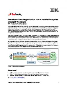 Transform Your Organization into a Mobile Enterprise with IBM Worklight IBM Redbooks Solution Guide