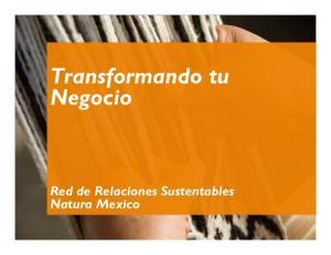 Transformando tu Negocio. Red de Relaciones Sustentables Natura Mexico
