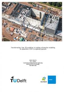 Transformation from 3D modelling to building information modelling. The implementation of BIM in an engineering organization