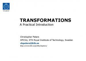 TRANSFORMATIONS A Practical Introduction