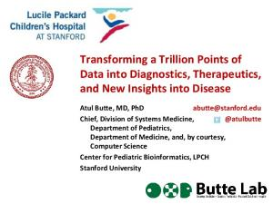Transforming a Trillion Points of Data into Diagnostics, Therapeutics, and New Insights into Disease