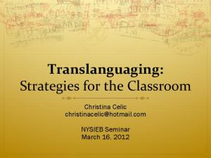 Translanguaging: Strategies for the Classroom