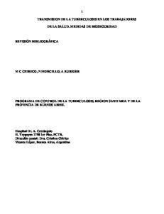 TRANSMISION DE LA TUBERCULOSIS EN LOS TRABAJADORES DE LA SALUD. MEDIDAS DE BIOSEGURIDAD