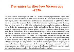 Transmission Electron Microscopy -TEM-