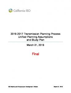 Transmission Planning Process Unified Planning Assumptions and Study Plan. March 31, Final