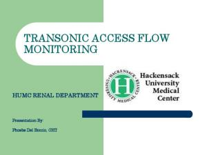 TRANSONIC ACCESS FLOW MONITORING