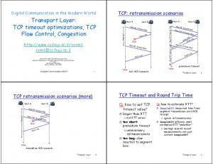 Transport Layer: TCP timeout optimizations, TCP Flow Control, Congestion