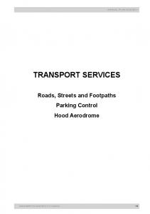 TRANSPORT SERVICES Roads, Streets and Footpaths Parking Control Hood Aerodrome