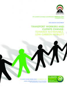 TRANSPORT WORKERS AND CLIMATE CHANGE: TOWARDS SUSTAINABLE, LOW-CARBON MOBILITY