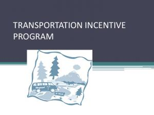 TRANSPORTATION INCENTIVE PROGRAM