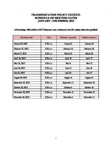 TRANSPORTATION POLICY COUNCIL SCHEDULE OF MEETING DATES JANUARY - DECEMBER, 2015