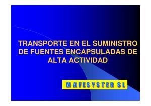 TRANSPORTE EN EL SUMINISTRO DE FUENTES ENCAPSULADAS DE ALTA ACTIVIDAD