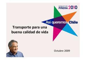 Transporte para una buena calidad de vida. Octubre 2009
