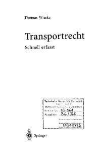 Transportrecht. Schnell erfasst. Thomas Wieske. Springer