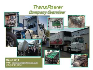 TransPower. Company Overview. March 2014 Info: (858)
