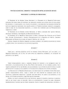 TRATADO DE AMISTAD, COMERCIO Y NAVEGACIÓN ENTRE LOS ESTADOS UNIDOS MEXICANOS Y LA REPÚBLICA DOMINICANA