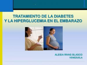 TRATAMIENTO DE LA DIABETES Y LA HIPERGLUCEMIA EN EL EMBARAZO