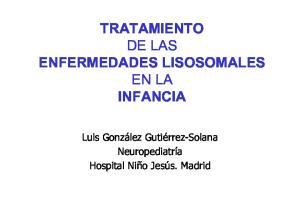 TRATAMIENTO DE LAS ENFERMEDADES LISOSOMALES EN LA INFANCIA