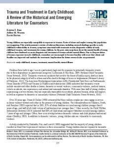 Trauma and Treatment in Early Childhood: A Review of the Historical and Emerging Literature for Counselors