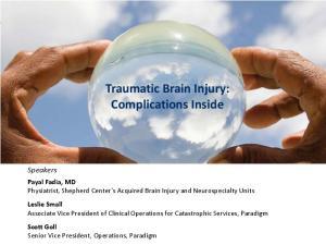 Traumatic Brain Injury: Complications Inside