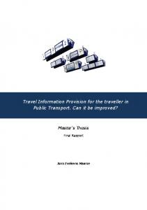 Travel Information Provision for the traveller in Public Transport. Can it be improved?