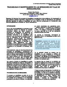 TRAZABILIDAD E INCERTIDUMBRE EN LAS MEDICIONES DE FLUJO DE HIDROCARBUROS