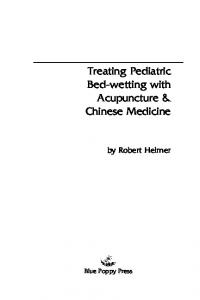 Treating Pediatric Bed-wetting with Acupuncture & Chinese Medicine