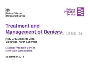 Treatment and Management of Deniers