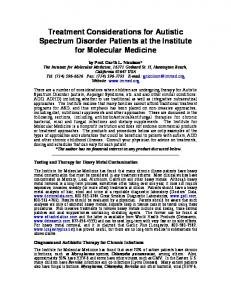 Treatment Considerations for Autistic Spectrum Disorder Patients at the Institute for Molecular Medicine