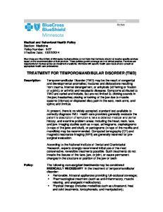 TREATMENT FOR TEMPOROMANDIBULAR DISORDER (TMD)
