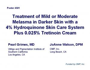 Treatment of Mild or Moderate Melasma in Darker Skin with a 4% Hydroquinone Skin Care System Plus 0.025% Tretinoin Cream