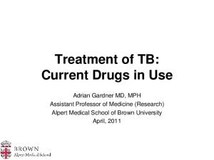 Treatment of TB: Current Drugs in Use